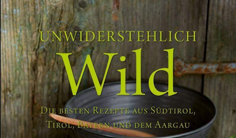 Buchtipp unwiderstehlich wild,, Jagdfakten Österreich